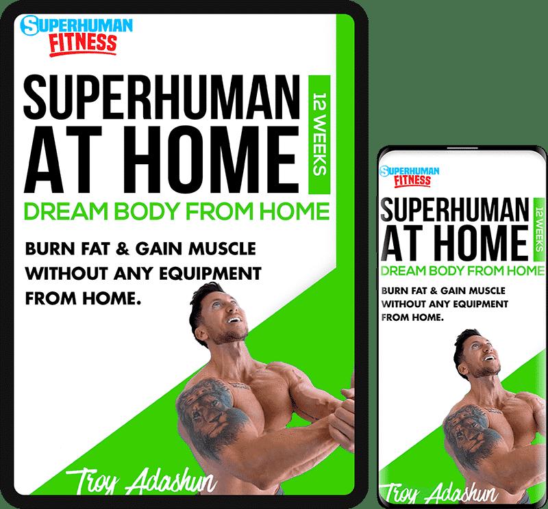 SuperHuman At Home program
